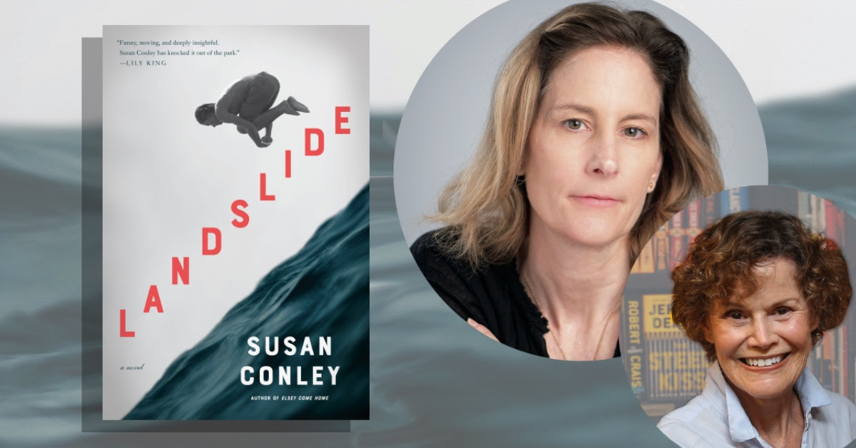 Landslide:  Replay Judy's  Virtual Conversation with Susan Conley from March 2.  Brought to you by Books & Books.