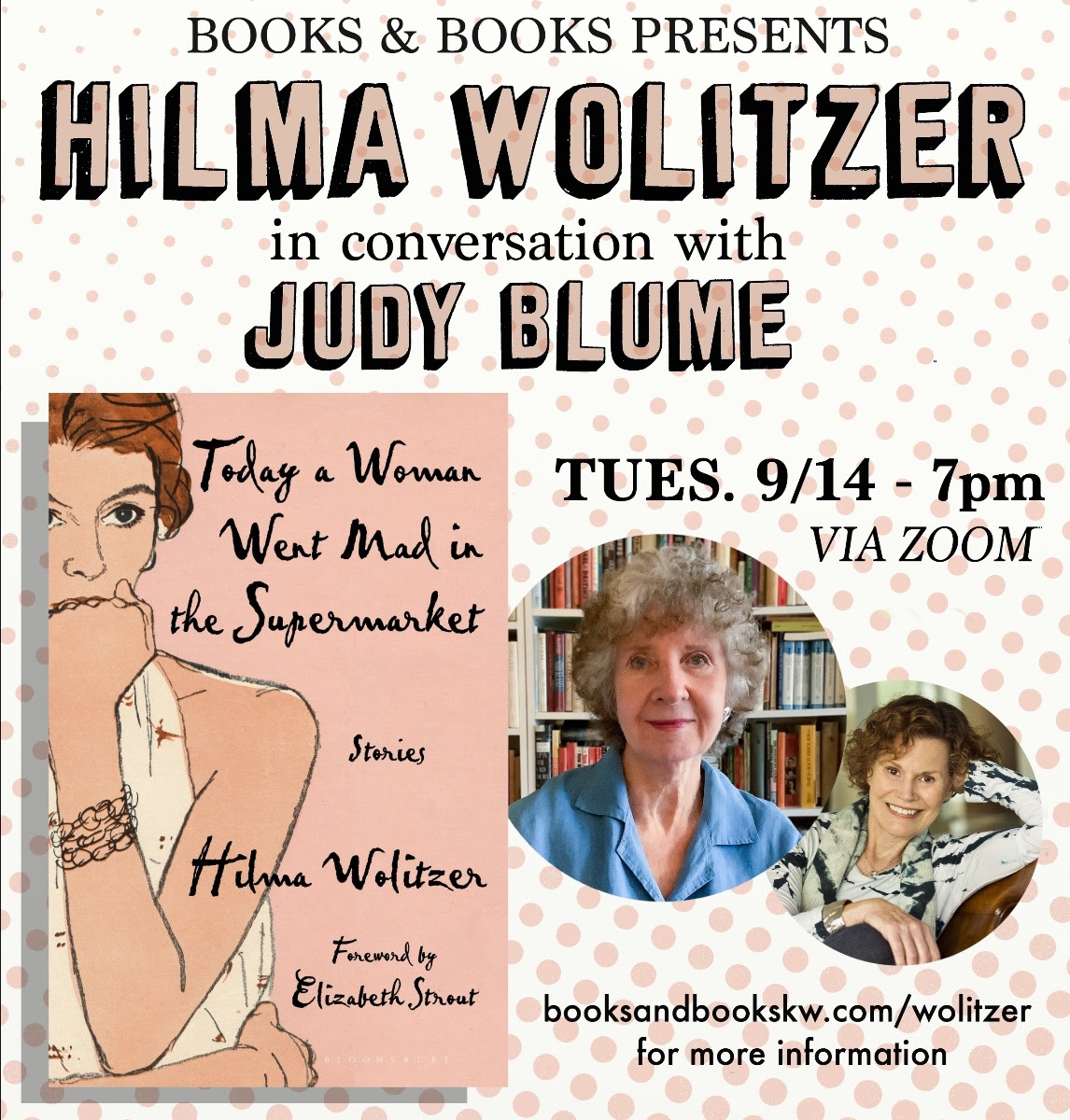 Books & Books invite you to enjoy Judy and Hilma Wolitzer's ZOOM conversation from Tuesday, September 14, 2021